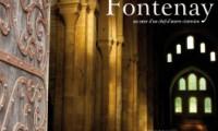 Fontenay au coeur d'un chef d'oeuvre cistercien